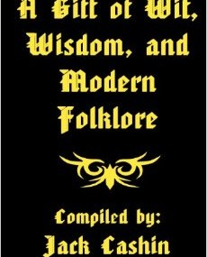 The Gift of Wit, Wisdom, and Modern Folklore