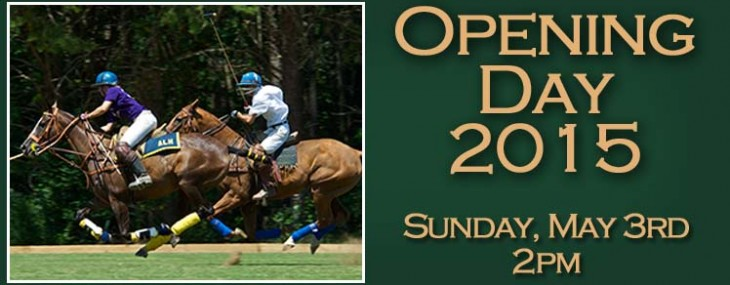 Chukkar Farm Polo Club Opening Day 2015